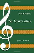 David Shire's the Conversation: A Film Score Guide by Chattah, Juan New,