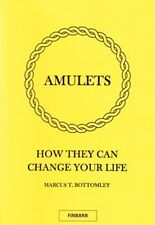 AMULETS by Marcus T Bottomley. Grimoire. Occult. Finbarr Magick