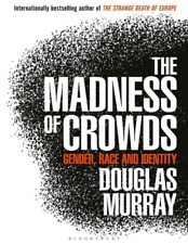 ⚡The Madness of Crowds by Douglas Murray: New💥FAST DELIVERY💥