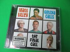 Matt Tilley Gotcha Calls The Final Call 2 CDs Comedy