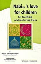 Nabi's (s.a.w) Love for Children: his Teaching & Nurturing Them (Prophet - PB)