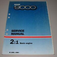 Service Manual Saab 9000 Basic Engine Baujahre 1985 / 1986 Werkstatthandbuch!