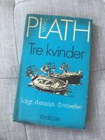 Three Women, Sylvia Plath, 1st Danish edition, from library of Plath's daughter