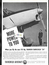 FAIRCHILD AIRCRAFT CORP 1940 MORE POWER TO YOU RANGER FAIRCHILD 24 AD