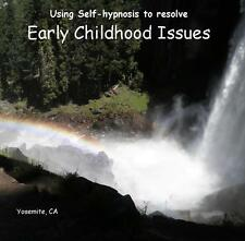 Hypnosis CD to Resolve Early Childhood Issues ~ Dr Ginny Lucas with Don Wilson