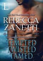 Tempted, Twisted, Tamed : The Dark Protectors Novellas: By Zanetti, Rebecca
