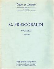 ORGUE et LITURGIE 41 - N. DUFOURQ - G.FRESCOBALDI - TOCCATAS - 2° Fascicule