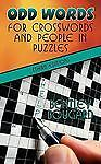 Odd Words for Crosswords and People in Puzzles by Bentley Bougard (2009,...