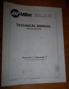 Miller Watermate 1 & 2 Technical Manual- April 1997 Form- TM-623