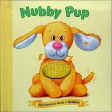 Stan Herman's World of Nubbies: Nubby Pup by Kate McMullan and Stan Herman...