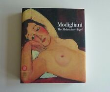 Modigliani: The Melancholy Angel by Marc Restellini 1st Hardcover Skira 2002
