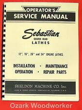 "SEBASTIAN 12"" 16"" 20"" & 24"" Metal Lathe Operator & Parts Manual 0648"