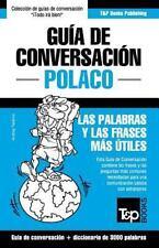 Guia de Conversacion Espanol-Polaco y Vocabulario Tematico de 3000 Palabras...