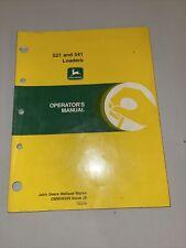 John Deere 521 & 541 Loader Operator's Manual Omw46359 J9 Welland Works Original