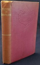 SIGNED W.H. Hudson Nature in Downland 1906 HC 4th Ed Good condition