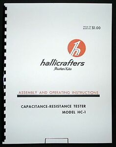 Hallicrafters HC-1 Capacitance-Resistance Tester Assembly Operating Manual