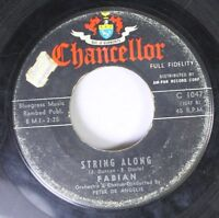 50'S/60'S 45 Fabian - String Along / About This Thing Called Love On Chancellor