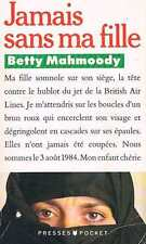 Jamais Sans Ma Fille   Betty Mahmoody Presses Pocket