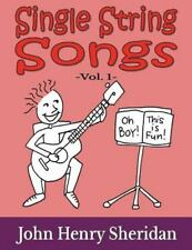 Single String Songs: Single String Songs Vol. 1 : A Dozen Super Simple and...
