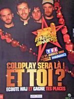 PUBLICITÉ DE PRESSE 2006 RADIO NRJ MUSIC AWARD 2006 COLDPLAY SERA LÀ ! ET TOI