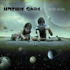 UNRULY CHILD - WORLDS COLLIDE - NEW CD / KING KOBRA