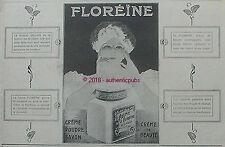 PUBLICITE FLOREINE CREME DE BEAUTE POUDRE SAVON A. GIRARD DE 1916 FRENCH AD PUB