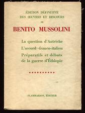 BENITO MUSSOLINI, OEUVRES ET DISCOURS TOME 10, AUTRICHE, ETHIOPIE...
