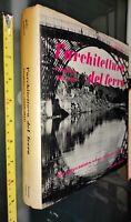 GG LIBRO: L'ARCHITETTURA DEL FERRO - L'INGHILTERRA 1688 – 1914 BULZONI EDITORE