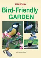 Creating a Bird-Friendly Garden, Michael Chinery