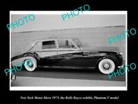 OLD HISTORIC PHOTO OF NEW YORK MOTOR SHOW 1973 ROLLS ROYCE PHANTOM V CAR DISPLAY