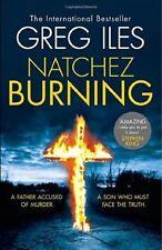 Natchez Burning, Iles, Greg, Very Good Book
