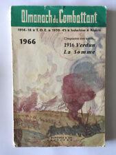 ALMANACH DU COMBATTANT 1966 MILITAIRE GUERRE 14 18 CINQUANTE ANS VERDUN SOMME