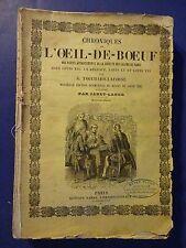 RARE - Chroniques De O'Oeil-De-Boeuf, 2nd Part, French Text