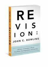 ReVision: 13 Strategies to Renew Your Work, Your Organization, & Your Life , Joh
