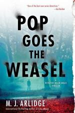 Pop Goes the Weasel (A Helen Grace Thriller) by Arlidge, M. J.