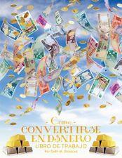Como Convertirse En Dinero Libro de Trabajo by Gary M. Douglas Paperback Book