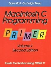 Macintosh C Programming Primer: Inside the Toolbox Using THINK C(TM) (Volume 1)