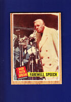 Babe Ruth Special HOF 1962 Topps Baseball #144 (VGEX) Farewell Speech