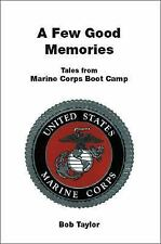 A Few Good Memories, 2nd Edition, by Bob Taylor (2016)