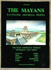THE MAYANS ~ ILLUSTRATED HISTORICAL PROFILE ~ UAXACTEN Tikal COPAN Kabah ~ SC