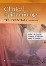 Clinical Epidemiology The Essentials by Robert Fletcher 9781451144475