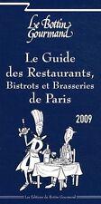 le bottin gourmand /le guide des restaurants bistrots et brasseries de paris2009