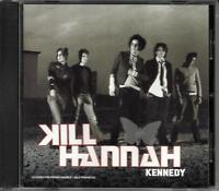 KILL HANNAH Kennedy RARE PROMO RADIO DJ CD single BILLY CORGAN smashing Pumpkins