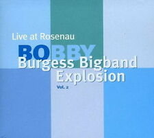 Bobby Burgees-Bigband Explosion Live At Rosenau Stuttgart 2006 Vol. 2 Mons CD