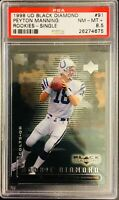 PSA 8.5/ NM-MT+! 1998 UD Black Diamond PEYTON MANNING Rookie Card #91 COLTS/ HOF
