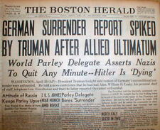 1945 newspaper HIMMLER SAYS WW II at ENDas GERMANY SURRENDERS & HITLER is DYING