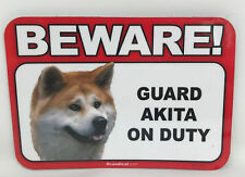 Beware! Guard Akita On Duty Magnet Laminated Car Pet Magnet New 6x4