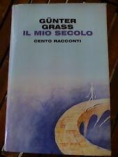 GUNTER GRASS - IL MIO SECOLO...Cento Racconti - Ed.Mondolibri 2000 NUOVO RARO