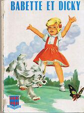 Babette et Dicky * album rigide G.P. rouge et bleue  *  Jean SIDOBRE n° 146