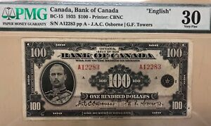 1935 Bank of Canada $100 - BC-15, English PMG Graded Very Fine 30 - S/N:A12283